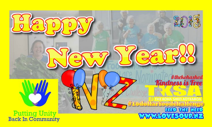 Putting Unity Back in Community #10dollarfoodchallenge Feed the Need #LoveSoupNZ Kindness is Free  #TheKohaShed  Wishes you a Happy 2015 !