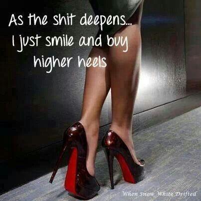 Shoe/ heel quotes