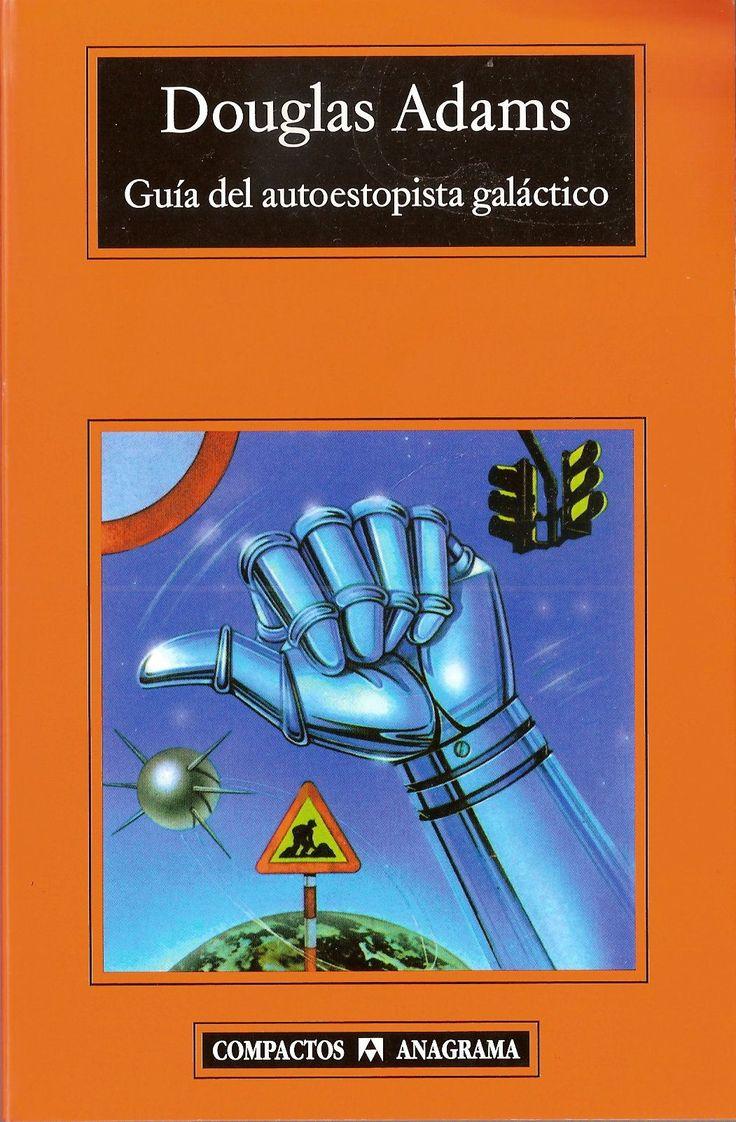 Guía del autoestopista galáctico (Guía del autoestopista galáctico, 1) - Douglas Noël Adams