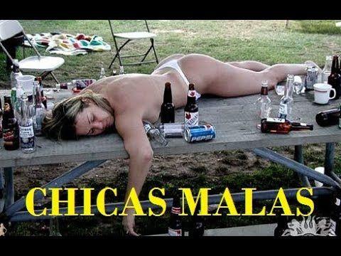 CHICAS MALAS - CHICAS BORRACHAS