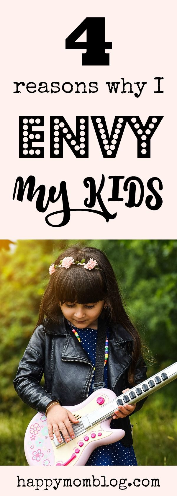 Do you ever look at your kids and think, wow, I wish I could be more like them? I do! Read my post to find out the 4 reasons why I envy my kids! #momlife #motherhood #family
