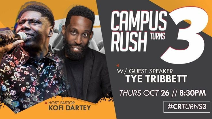 Campus Rush Turns 3 with Special Guest Tye Tribbett Part 2