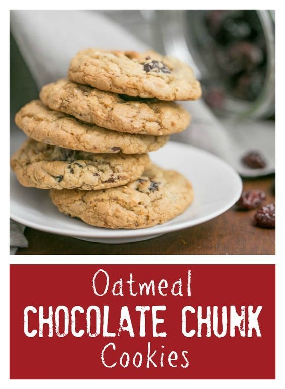 Chocolate Chunk Cookies | Chewy oatmeal cookies with dried cherries ...