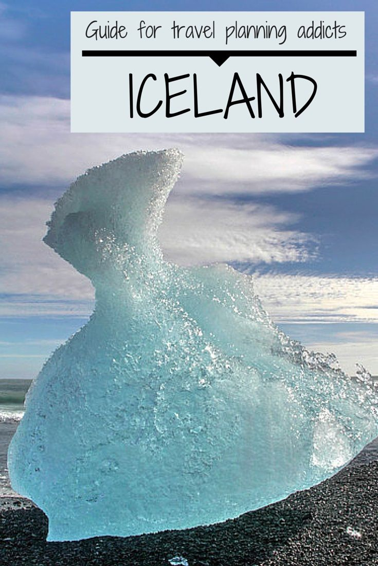 ICELAND destination Guide for travel planning addicts