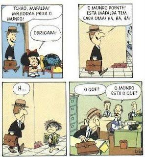 Educação e Práxis: TIRAS DA MAFALDA...