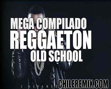 Los 600 Mejores Clasicos Del Reggaeton Old School Gratis
