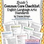 Common Core ELA Standards Checklists Grade 5  This 74-page resource features all of the English Language Arts Common Core Standards in an easy-to-r...