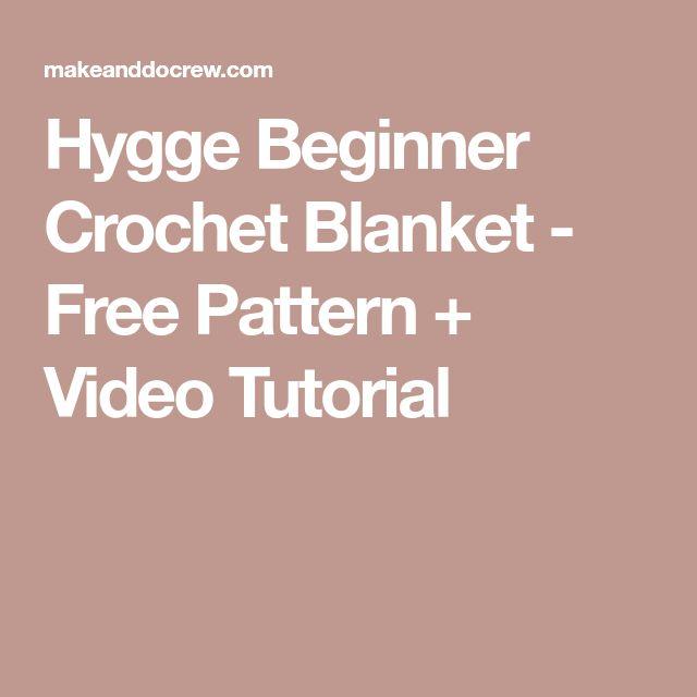 Hygge Beginner Crochet Blanket - Free Pattern + Video Tutorial