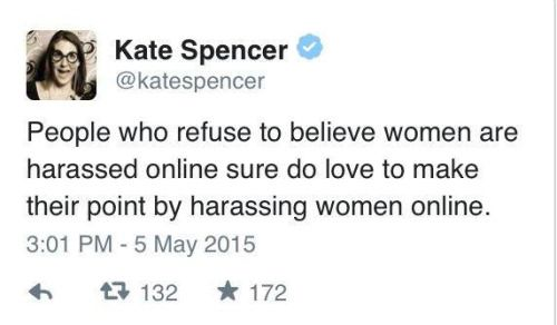 "I actually guffawed at this. Bravo. ""People who refuse to believe women are harassed online..."""