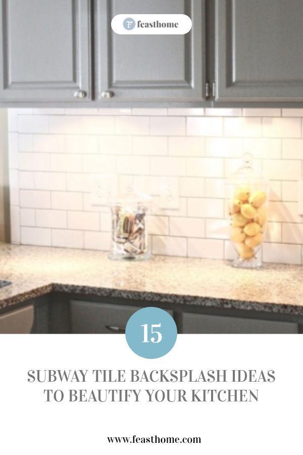 15 Subway Tile Backsplash Ideas To Beautify Your Kitchen Subway Tile Backsplash Tile Backsplash Subway Tile