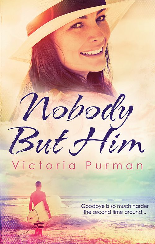 Nobody But Him - Victoria Purman #romance