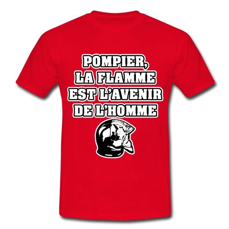 POMPIER, LA FLAMME EST L'AVENIR DE L'HOMME, T-shirt à s'offrir ici : https://shop.spreadshirt.fr/jeux-de-mots-francois-ville/les+t-shirts+pour+pompiers?q=T516877  #pompiers #leshommesdufeu #tshirt #sirène #alarme #feu #flammes #incendie #foyer #échelle #lance #rampe #sapeur #casque #caserne #secours #ambulancier #brancardier #volontaire #bénévole #braise #bouche #JEUXDEMOTS #FRANCOISVILLE #HUMOUR #DRÔLE #CITATION