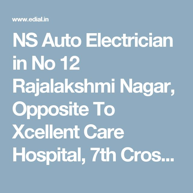 NS Auto Electrician in No 12 Rajalakshmi Nagar, Opposite To Xcellent Care Hospital, 7th Cross, Velacheri, Chennai | Best Yellowpages, Best Automobile Glass Dealers, Best Car Spare Parts Dealers, Best Car Accessories, Best Car Audio Stereo Sale Service, Best Car Polish Cleaning Service, Best Car Glass Repair and Services, Best Car Battery Repair and Services, India