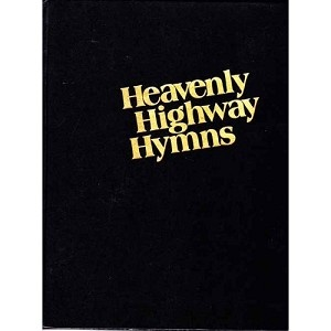 Heavenly Highway Hymns [Large Print]