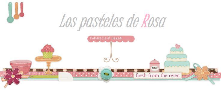 Los pasteles de Rosa