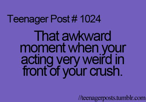 Teenager+Post+Awkward+Moments   awkward moment, crush, funny, teenager post, teenagers - image #271725 ...
