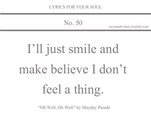 Lyrics For Your Soul 50 (lyrics,lyrics for your soul,mayday parade,oh well oh well)