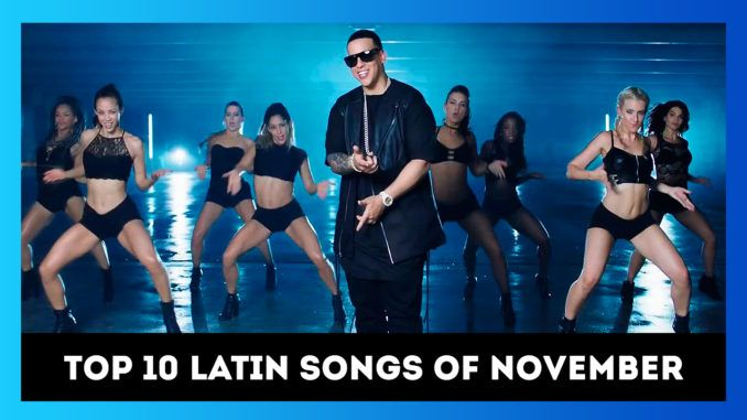 TOP 10 HOT LATIN SONGS OF NOVEMBER