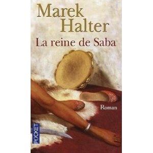 Marek Halter : La reine de Saba