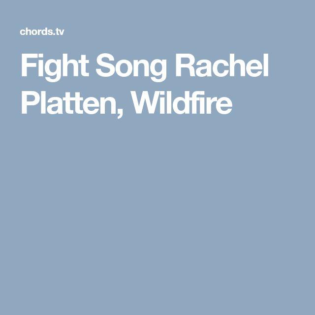 Fight Song Rachel Platten, Wildfire