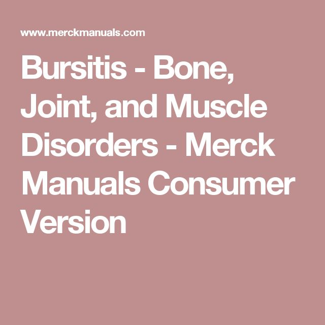 Bursitis - Bone, Joint, and Muscle Disorders - Merck Manuals Consumer Version