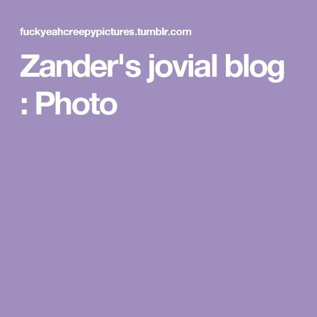 Zander's jovial blog : Photo