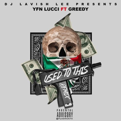 YFN Lucci Feat. Greedy  Used To This