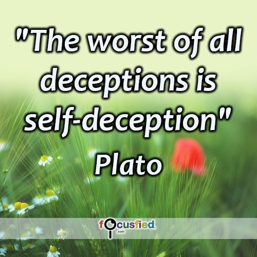 """""""The worst of all deceptions is self-deception."""" #quote #inspire #motivate #inspiration #motivation #lifequotes #quotes #youareincontrol  #self #deception #perspective"""