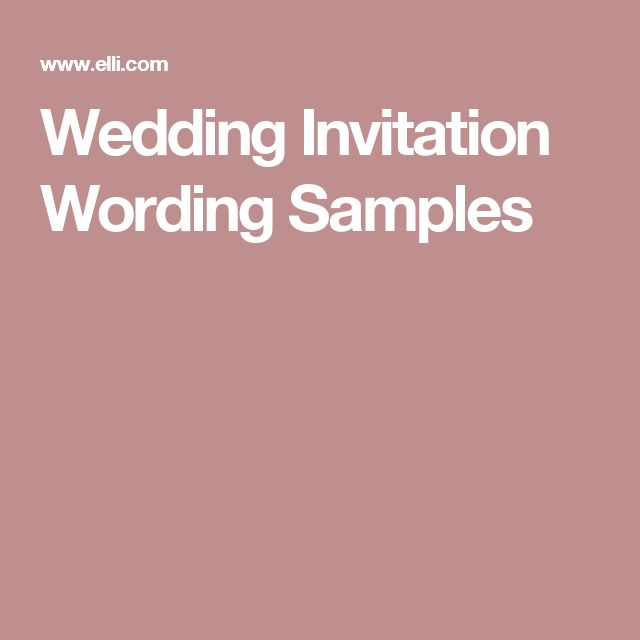 25 cute wedding invitation wording samples ideas on pinterest wedding invitation wording samples wording etiquette traditional and non traditional wording poems and epigrams stopboris Image collections
