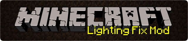 What Lighting Fix Mod does? Lighting Fix Mod fixes any entity based rendering issues you may have with Minecraft  Not seeing colors on signs? Entities lighting spazing out? Is your hand creating miniature block shaped black holes of nothingness located on your hand? Chests lighting popping in...