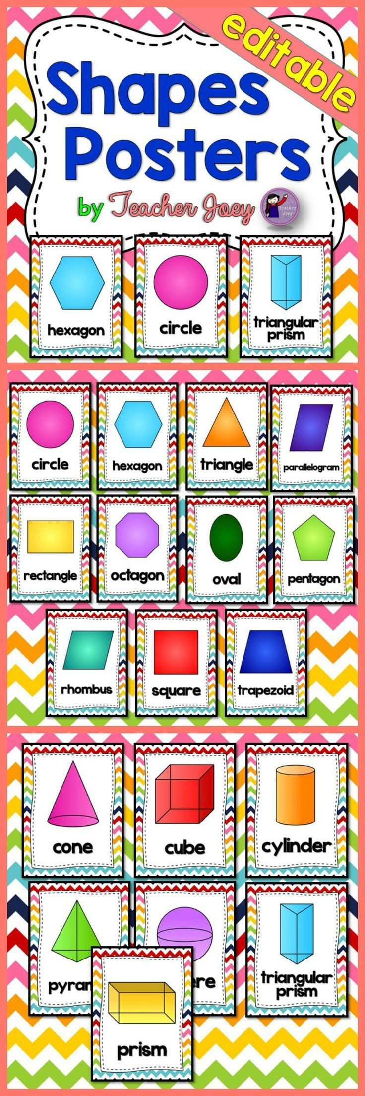 Shapes : Shapes : Shapes Rainbow Chevron Background Shapes Posters Flashcards  This shapes poster set is designed with rainbow diagonal stripes background which includes 2D and 3D shapes.  I included a PowerPoint file of all the shapes in which you may type in your own text. This is perfect if you teach a language other than English.  You may print multiple cards on one sheet to make flashcards.