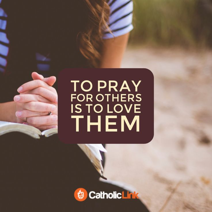 To pray for others is to love them