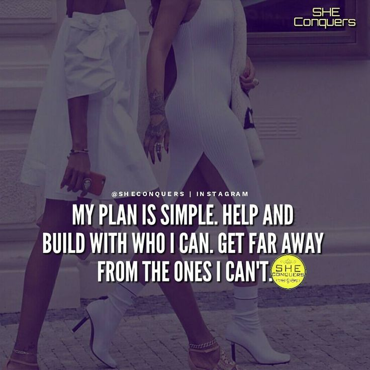 If you can't build with them… Don't t chill with them! Don't allow yourself to get distracted by people who aren't on track ✌✌