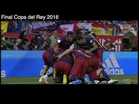 Barcelona 2 - 0 Sevilla. Final Copa del Rey 2016