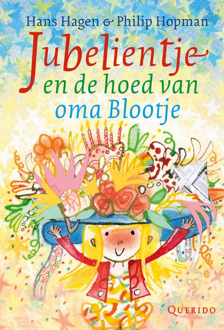 Jubelientje en de hoed van oma Blootje (Boek) door Hans Hagen   Literatuurplein.nl