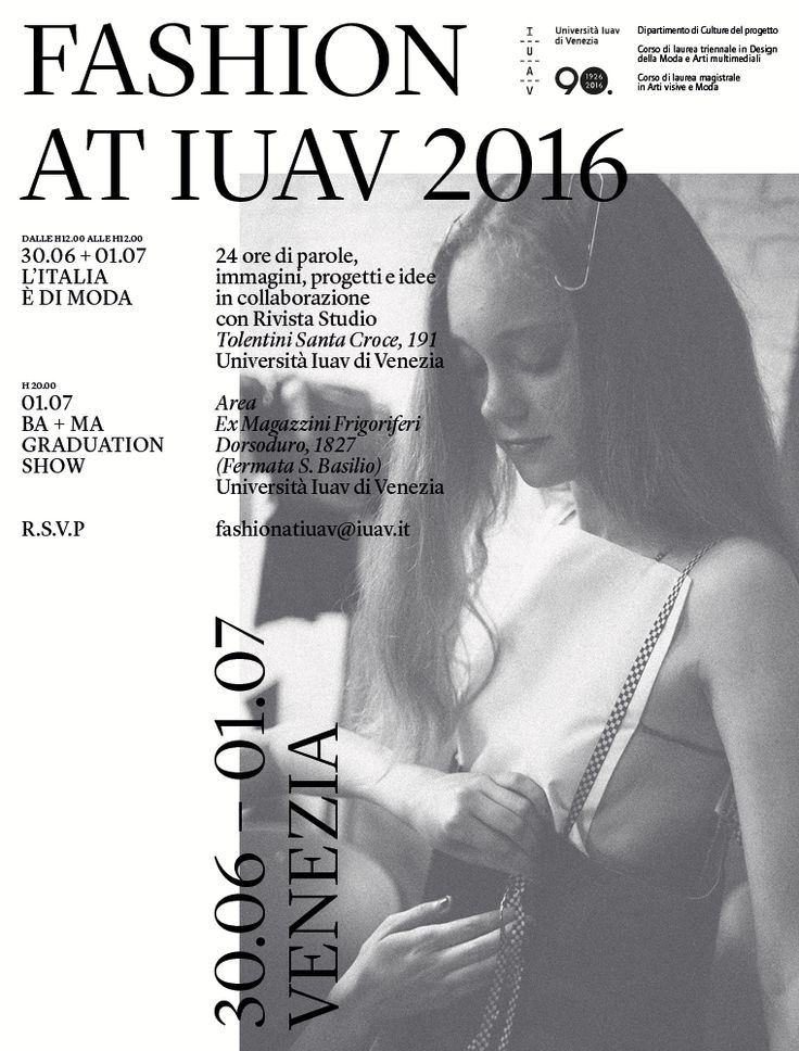 Fashion at IUAV Venezia 2016 June 30 & July 01 L'Italia e di Moda and July 01 20.00 BA + MA Graduation Show