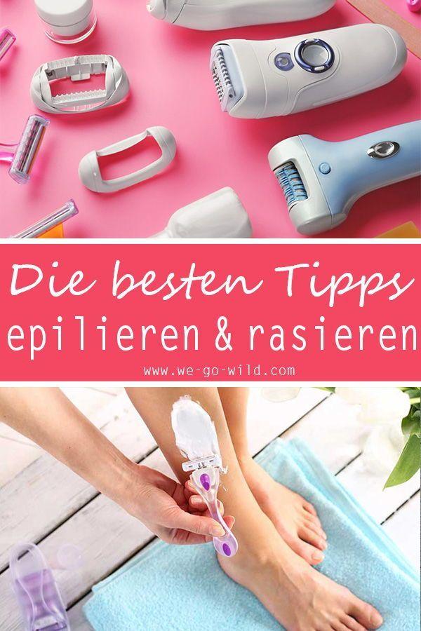 Epilieren Oder Rasieren Welche Methode Zur Haarentfernung Ist Besser Besser Epilieren Haarentfernung Ist Methode Epilieren Epilieren Tipps Rasieren