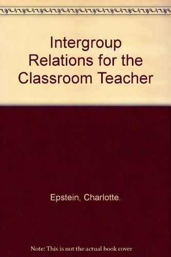 97 best education book resources for students and teachers images on intergroup relations for the classroom teacher by charlotte epsteinhttpwww fandeluxe Images