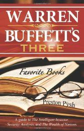 Warren Buffett's 3 Favorite Books: A guide to The Intelligent Investor, Security Analysis, and The Wealth of Nations by Preston George Pysh - See more at:   http://ebookrepository.net/business-investing/warren-buffett39s-3-favorite-books-a-guide-to-the-intelligent-investor-security-analysis-and-the-wealth-of-nations/