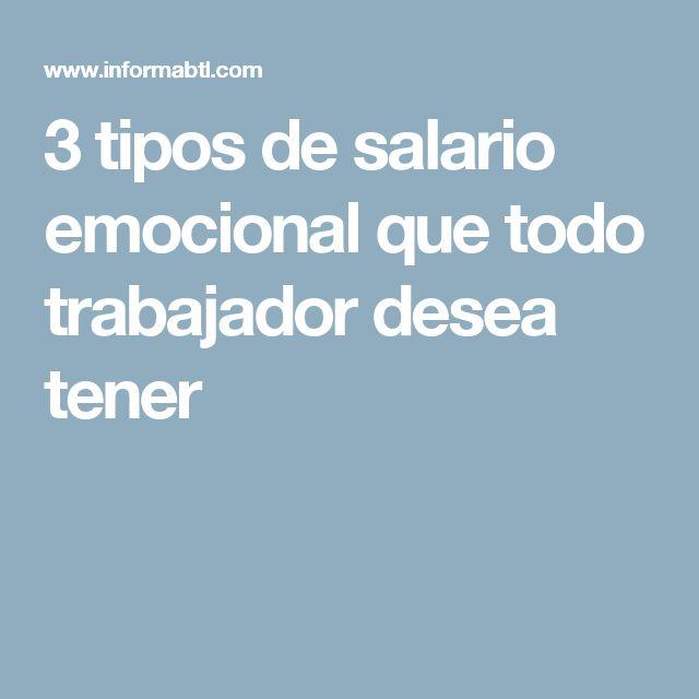 3 tipos de salario emocional que todo trabajador desea tener