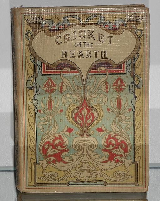 The Cricket On The Hearth (Chirp First), Charles Dickens, London And Glasgow - Collins' Clear Type Press - Art Nouveau Style Front Cover