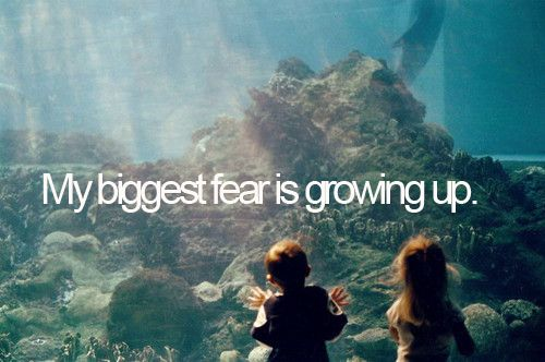 Since I'm 18 today.. : Life Quotes, Stay Young, Biggest Fear, Growing Up, Peterpan, Kids, Inner Child, True Stories, Peter Pan