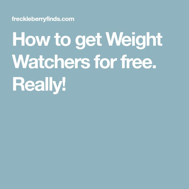 How to get Weight Watchers for free. Really!