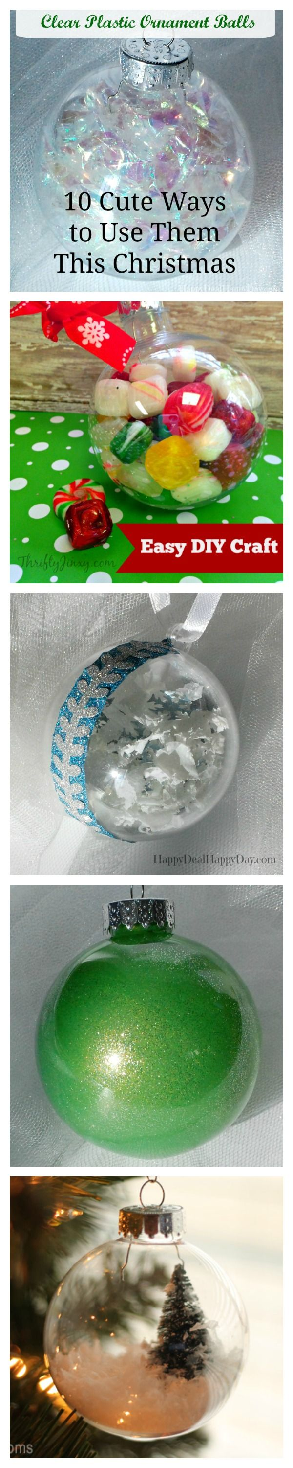 Clear Plastic Ornament Balls - 10 Cute Ways to Use Them This Christmas.  Many cute ideas in this post!   happydealhappyday.com