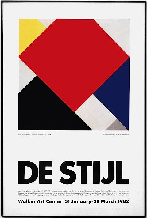Poster for De Stijl exhibit featuring picture by Theo van Doesburg. At Walker Art Center