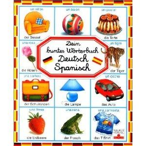 Dein buntes Wörterbuch Deutsch-Spanisch: Amazon.de: Emilie Beaumont: Bücher