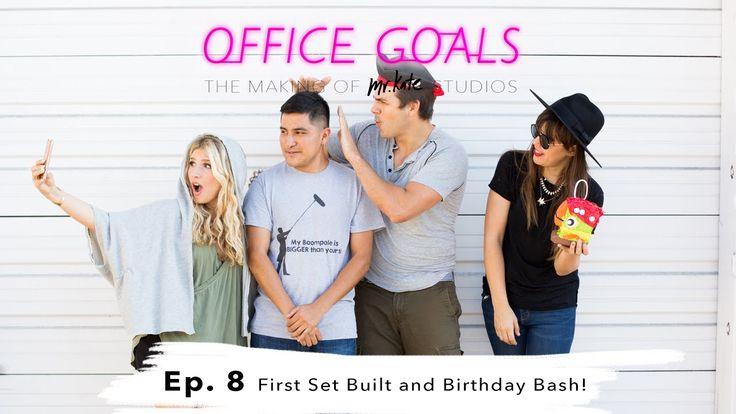 Office Goals Episode 8: First Set Built & Birthday Bash! | Studio Design...