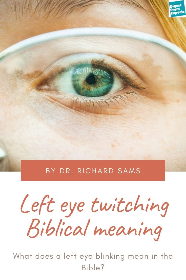 Left Eye Twitching Islam : twitching, islam, Twitching, Biblical, Meaning:, Blinking, Bible?, Twitching,, Causes, Twitches
