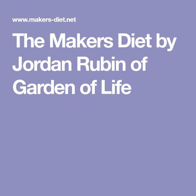 The Makers Diet by Jordan Rubin of Garden of Life
