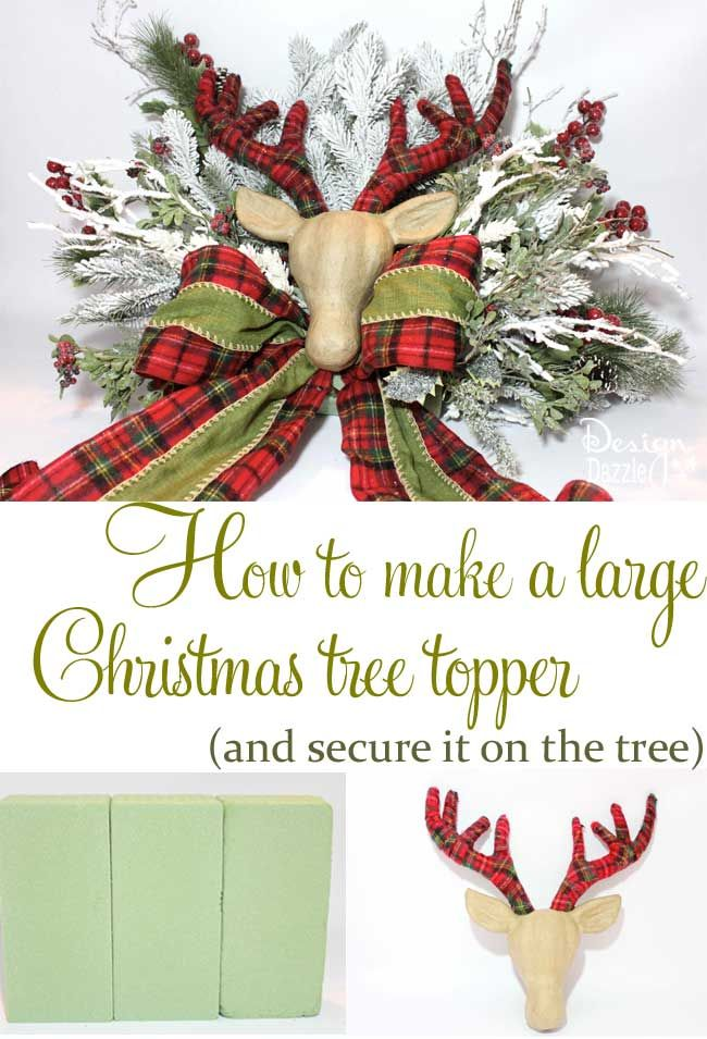 How to make a large Christmas tree topper and secure it on the tree. Tutorial by Design Dazzle #christmastreetopper #christmastreedecorating                                                                                                                                                                                 More